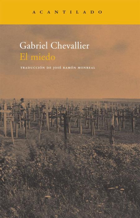 El miedo, Gabriel Chevallier